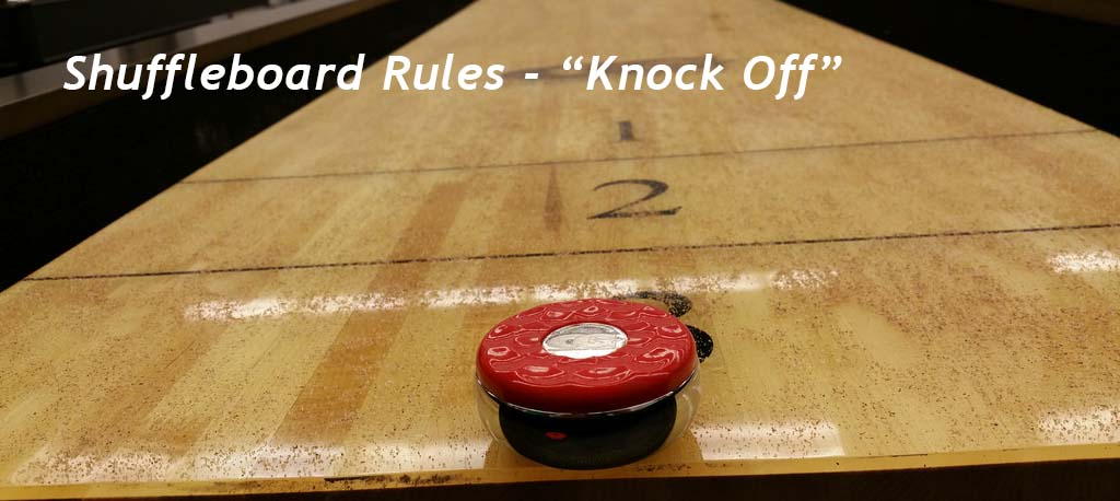 Knock Off Shuffleboard Game Rules